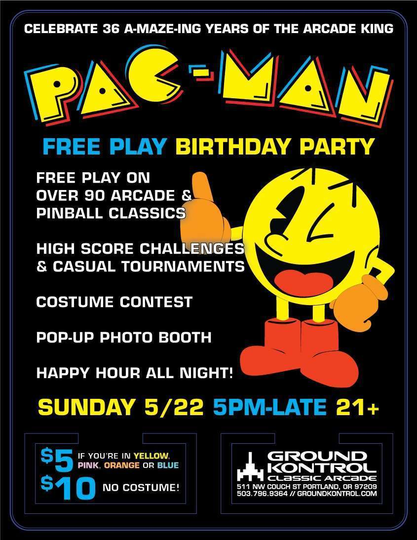 Pac-Man's Free Play Birthday Party – Sunday 5/22, 5pm-late