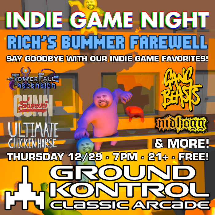 Indie Game Night: Rich's Bummer Farewell – Thursday 12/29, 7pm