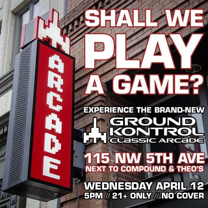 Shall We Play A Game? Experience the New Ground Kontrol – Wednesday 4/12, 5pm