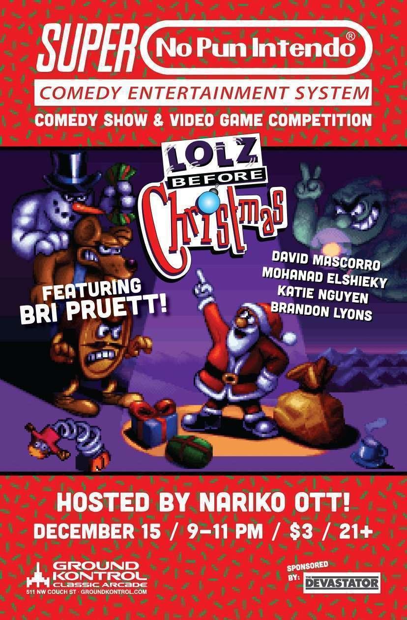 No Pun Intendo featuring Bri Pruett – Thursday 12/15, 9pm
