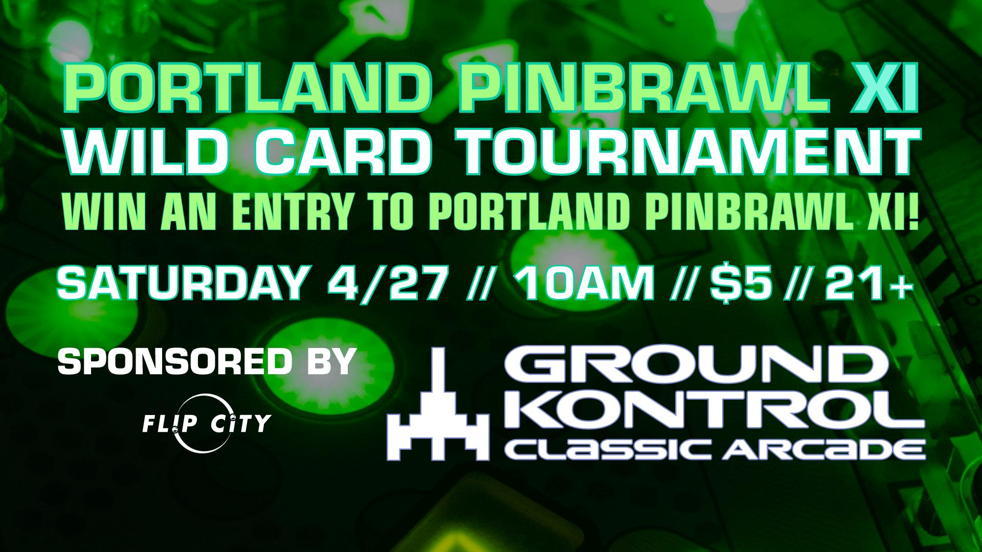 Portland Pinbrawl XI – Our 11th Annual Pinball Tournament – Sunday 4/28