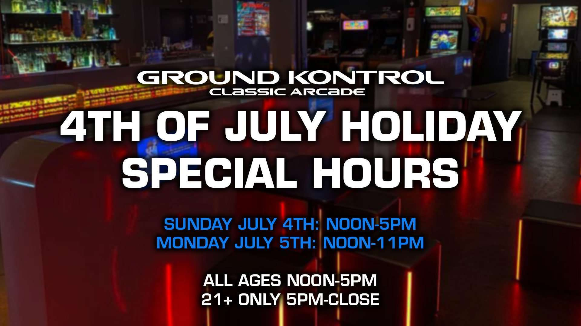 SPECIAL HOURS: Fourth of July Holiday